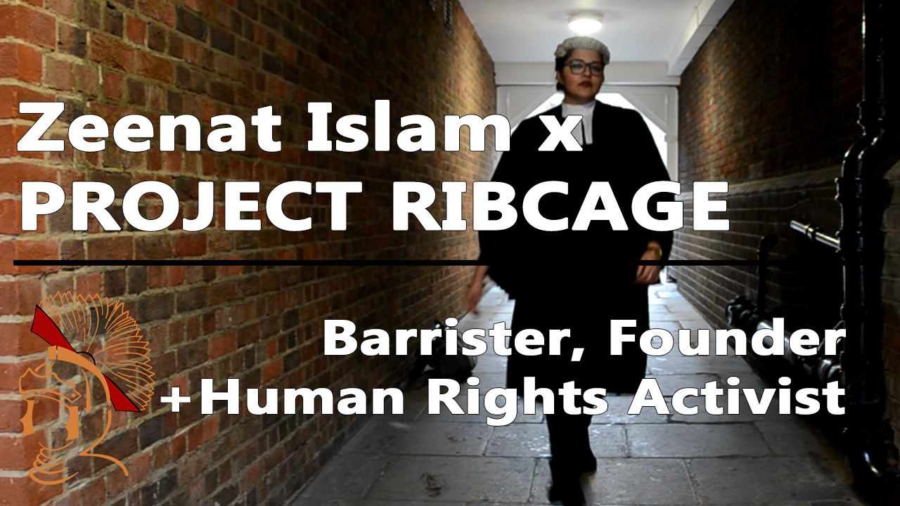 zeenat islam the barrister interview project ribcage